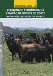 Viabilidade Econômica da Criação de Ovinos de Corte nas regiões Centro-oeste e Sudeste